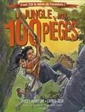 Jean-Luc Bizien et Emmanuel Saint - La jungle aux 100 pièges.