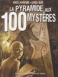 Jean-Luc Bizien et Caroline Picard - La pyramide aux 100 mystères.