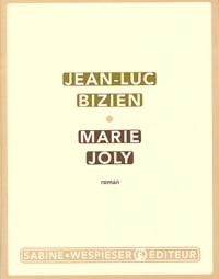 Jean-Luc Bizien - Marie Joly.