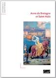 Jean-Luc Blaise - Anne de Bretagne et Saint-Malo.