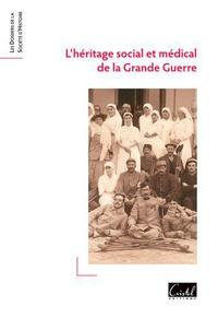Jean-Luc Blaise - L'héritage social et médical de la Grande Guerre.