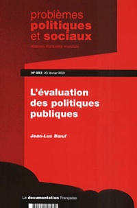 Problèmes politiques et sociaux N° 853 23 février 2001 : Lévaluation des politiques publiques.pdf