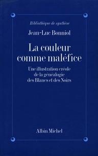 Jean-Luc Bonniol et Jean-Luc Bonniol - La Couleur comme maléfice.
