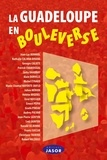 Jean-Luc Bonniol - La Guadeloupe en bouleverse - 20 janvier 2009-4 mars 2009.