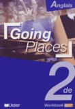 Jean-Luc Bordron et Joyce Bourjault - Anglais 2nde Going Places - Workbook. 1 CD audio