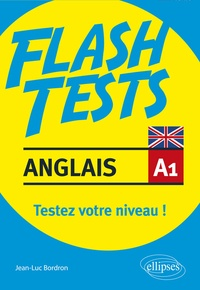 Jean-Luc Bordron - Anglais A1 - Testez votre niveau !.