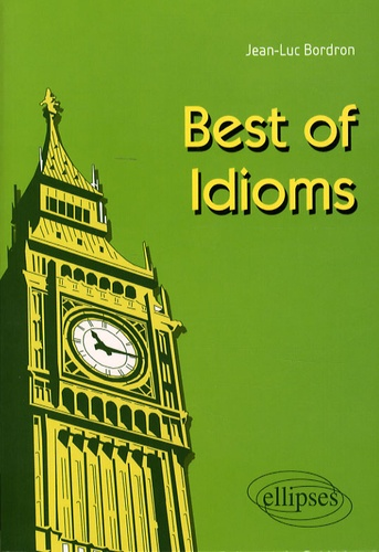 Jean-Luc Bordron - Best of Idioms.