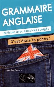 Jean-Luc Bordron - Grammaire anglaise - 80 fiches avec exercices corrigés.