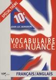 Jean-Luc Bordron - Vocabulaire de la nuance français-anglais.