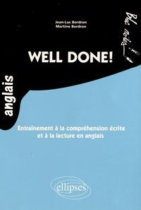 Jean-Luc Bordron et Martine Bordron - Well done ! - Entraînement à la compréhension écrite et à la lecture en anglais Niveau 2.