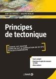Jean-Luc Bouchez et Adolphe Nicolas - Principes de tectonique.