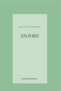 Jean-Luc Bouguereau - Luna di Miele.