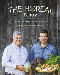 Jean-Luc Boulay et Arnaud Marchand - The Boreal Pantry.