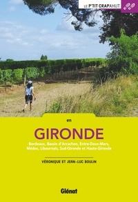 En Gironde - Bordeaux, Bassin dArchachon, Entre-Deux-Mers, Médoc, Libournais, Sud-Gironde et Haute-Gironde.pdf