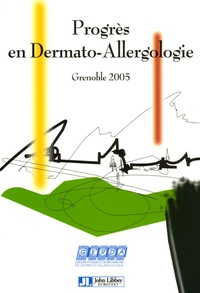 Progrès en dermato-allergologie Grenoble 2005.pdf