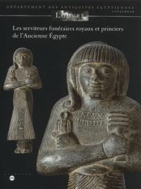Les serviteurs funéraires royaux et princiers de lAncienne Egypte.pdf