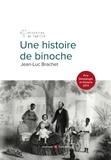 Jean-Luc Brachet - Une histoire de binoche.
