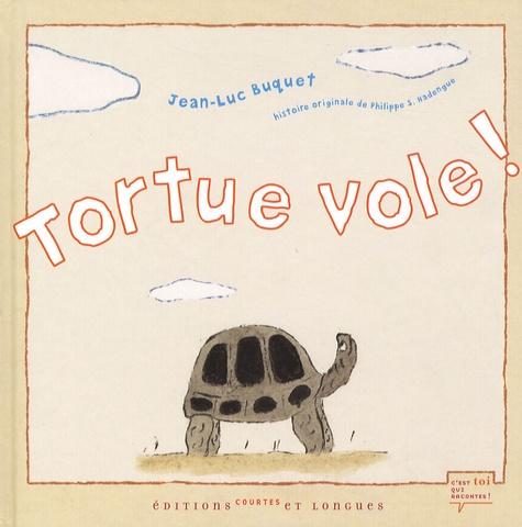 Jean-Luc Buquet - Tortue vole !.