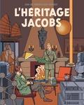 Jean-Luc Cambier et Eric Verhoest - L'héritage Jacobs.