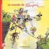 Jean-Luc Cambier et Eric Verhoest - Le monde de Franquin.