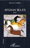 Jean-Luc Camilleri - Afghan blues.
