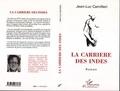 Jean-Luc Camilleri - Ecritures  : La Carrière des Indes.