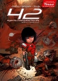 Jean-Luc Cano et  Geyser - 42 Agents Intergalactiques Tome 4 : Cal'Han - (1/2 Frères d'âmes).