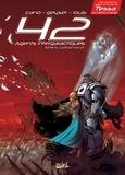 Jean-Luc Cano et  Geyser - 42 Agents Intergalactiques Tome 5 : Cal'Han - (2/2 Ames soeurs).