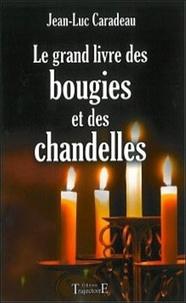 Galabria.be Le grand livre des bougies et des chandelles Image