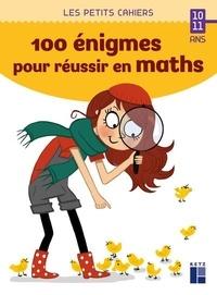 Jean-Luc Caron - 100 énigmes pour réussir en maths.