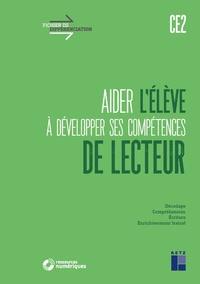 Jean-Luc Caron et Christian Lamblin - Aider l'élève à développer ses compétences de lecteur CE2.