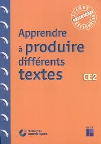 Jean-Luc Caron et Christelle Chambon - Apprendre à produire différents textes CE2.