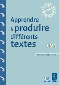 Apprendre à produire différents textes CM1 - Jean-Luc Caron |