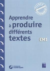 Jean-Luc Caron et Christelle Chambon - Apprendre à produire différents textes CM1.