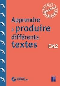 Jean-Luc Caron et Christelle Chambon - Apprendre à produire différents textes CM2.