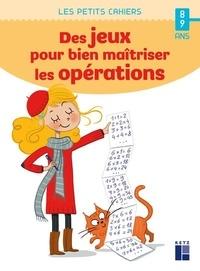 Jean-Luc Caron - Des jeux pour bien maîtriser les opérations.