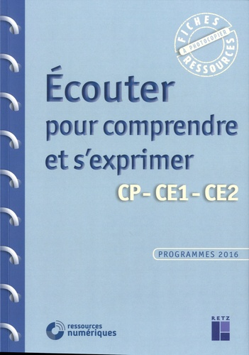 Ecouter pour comprendre et s'exprimer CP-CE1-CE2  avec 1 DVD