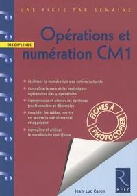 Jean-Luc Caron - Opérations et numération CM1.