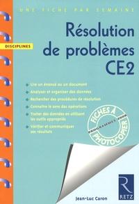 Jean-Luc Caron - Résolution de problèmes CE2 - Programme 2008.
