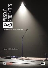 Jean-Luc Cartula - Musique & rencontres - Objectif scènes.