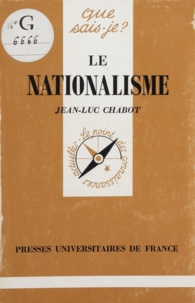 Jean-Luc Chabot - Le nationalisme.