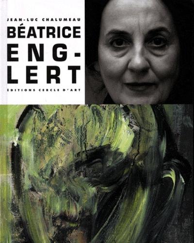 Jean-Luc Chalumeau - Béatrice Englert.
