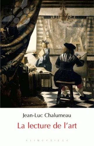 Jean-Luc Chalumeau - La lecture de l'art.