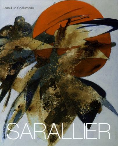 Jean-Luc Chalumeau - Régine Sarallier - Monographie.