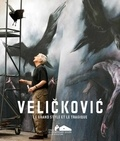 Jean-Luc Chalumeau - Velickovic - Le grand style et le tragique.