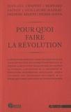 Jean-Luc Chappey et Bernard Gainot - Pour quoi faire la révolution.