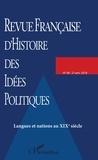 Jean-Luc Chappey et Tristan Coignard - Revue française d'Histoire des idées politiques N° 48, 2e semestre 2 : Langues et nations au XIXe siècle.
