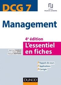 Jean-Luc Charron et Sabine Sépari - DCG 7 Management - L'essentiel en fiches.