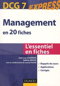 Jean-Luc Charron et Sabine Sépari - DCG7 Express Management en 20 fiches.