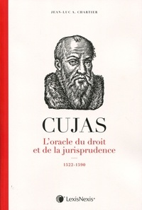 Deedr.fr Cujas - L'oracle du droit et de la jusrisprudence, 1522-1590 Image